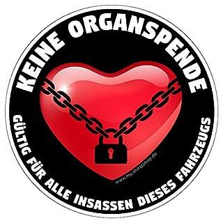 Shirtzshop Keine Organspende - Gültig für alle Insassen dieses Fahrzeuges Auto-Vinyl-Aufkleber Sticker Decal