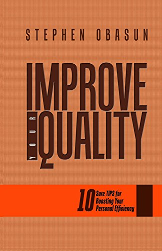 improve-your-quality-ten-sure-tips-for-boosting-your-personal-efficiency-unleashed-series-book-2-eng