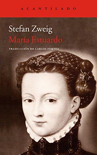 María Estuardo (El Acantilado nº 263) por Stefan Zweig
