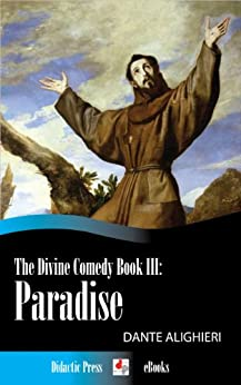 The Divine Comedy Book III: Paradise (Illustrated by Gustave Dore) by [Alighieri, Dante]