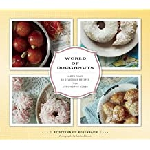 [ World Of Doughnuts: More Than 50 Delicious Recipes From Around The Globe ] By Rosenbaum, Stephanie (Author) [ Jun - 2013 ] [ Paperback ]