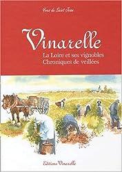 Vinarelle. : La Loire et ses vignobles, chroniques de veillées