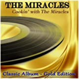 Cookin' With the Miracles (Classic Album - Gold Edition)