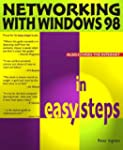 Networking With Windows 98 In Easy St...
