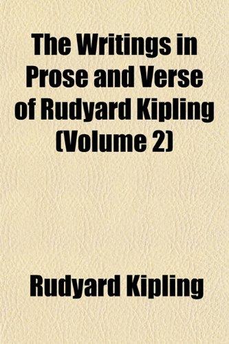 The Writings in Prose and Verse of Rudyard Kipling (Volume 2)