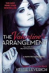 The Valentine's Arrangement (Hard Feelings Novels) by Kelsie Leverich (2013-12-31)