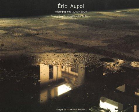 Éric Aupol par Pierre-Evariste Douaire
