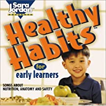 Healthy Habits for Early Learners (Songs That Teach Early Learning)