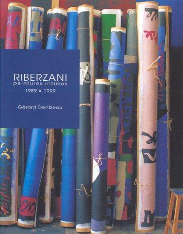 Riberzani : Peintures intimes 1989-1999