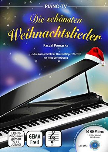 Piano-TV: Die schönsten Weihnachtslieder (mit DVD): Leichte Arrangements für Klavieranfänger (2 Levels) mit Video-Unterstützung