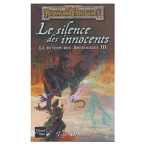 Le Retour des Archimages, Tome 3 : Le silence des innocents