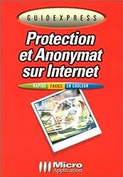 Protection et anonymat sur Internet