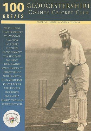 Gloucestershire County Cricket Club (100 Greats) por Adrian Thomas