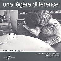 Une légère différence par Philippe Revelli