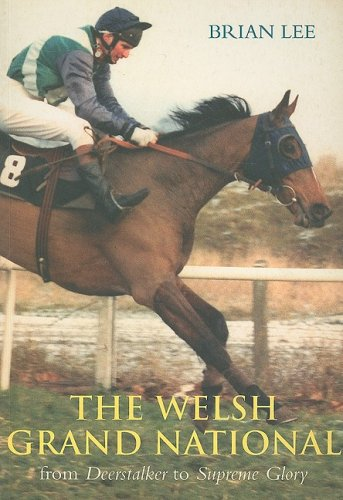 The Welsh Grand National: From Deerstalker to Emperor's Choice por Brian Lee