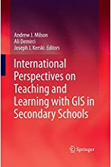 International Perspectives on Teaching and Learning with GIS in Secondary Schools (2014-11-28) Taschenbuch
