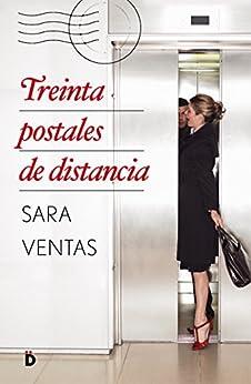 Treinta postales de distancia (Romántica)