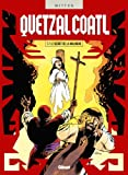 Quetzalcoatl - Tome 07 : Le Secret de la Malinche