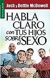 Habla Claro Con Tus Hijos Sobre El Sexo // Straight Talk with Yours Kids about Sex