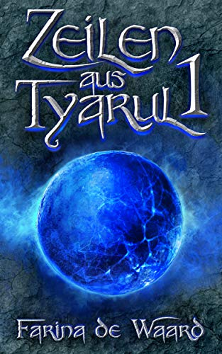 Zeilen aus Tyarul 1: Rjato und Tanem (German Edition) eBook ...