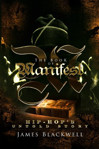The Book of Manifest: Hip-Hop's Untold Story (English Edition)