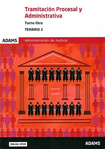 Temario Tramitación Procesal y Administrativa, turno libre (obra completa): Temario 2 Tramitación Procesal y Administrativa, turno libre por Obra colectiva