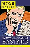 Everyone's Reading Bastard (English Edition)