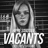 Songtexte von Hippie Sabotage - Vacants