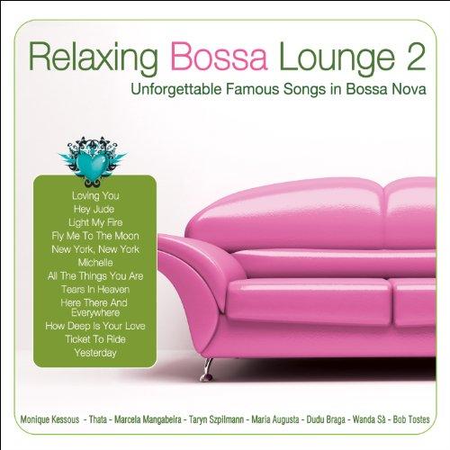 Relaxing Bossa Lounge 2