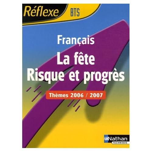 La Fête - Risque et progrès : Thèmes Français BTS 2006/2007