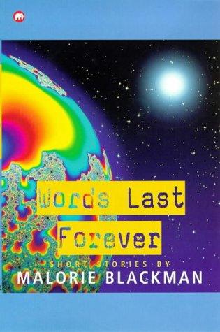 Words last forever : short stories