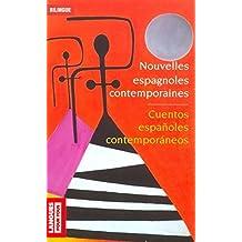 Cuentos españoles contemporaneos : Nouvelles espagnoles contemporaines : Realismo y Sociedad : Réalisme et Société by