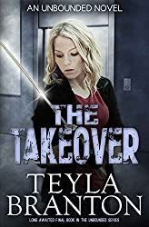 The Takeover (Unbounded Book 5) (English Edition)