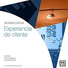 50 casos de éxito en Experiencia de cliente (Acción ...