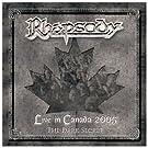 Live in Canada 2005-the Dark Secret/Ltd.