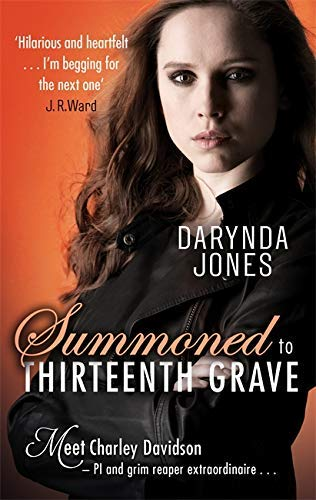 Summoned to Thirteenth Grave (Charley Davidson Book 13) by [Jones, Darynda]
