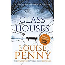 Glass Houses (Chief Inspector Gamache, Band 13)