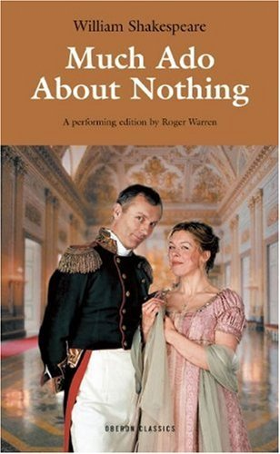 Much Ado About Nothing (Oberon Classics) by Roger Warren (Adapter), William Shakespeare (24-Jun-2005) Paperback