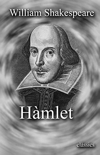 Hàmlet (edició en catalá) (Catalan Edition) por William Shakespeare