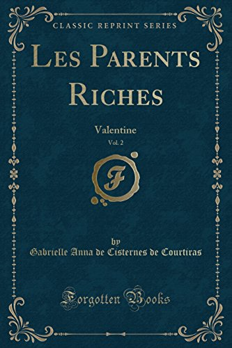 les-parents-riches-vol-2-valentine-classic-reprint