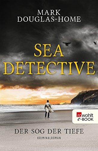 Sea Detective. Der Sog der Tiefe (Cal McGill ermittelt 2)