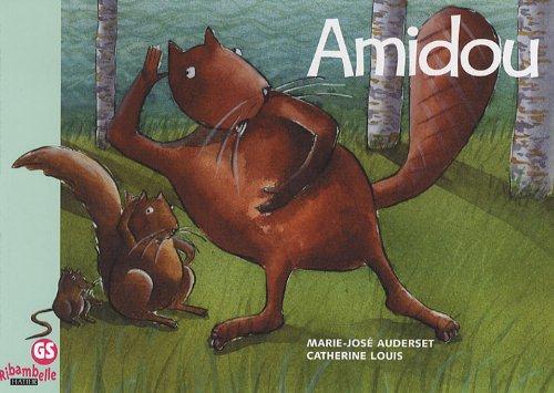 Amidou : Ribambelle grande section par Marie-José Auderset