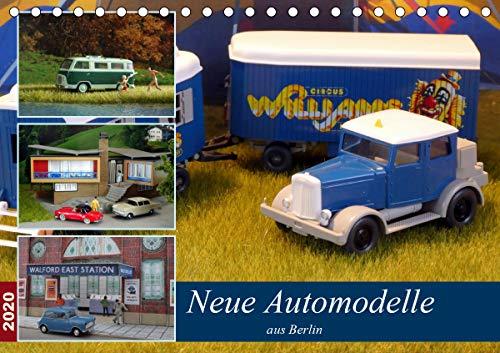 Neue Automodelle aus Berlin (Tischkalender 2020 DIN A5 quer): Modellautos auf Dioramen (Monatskalender, 14 Seiten ) (CALVENDO Hobbys)