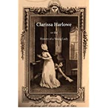 Clarissa Harlowe: History of a Young Lady