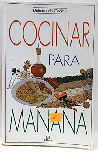Cocinar Para Mañana (Animaliekin Ikasi)