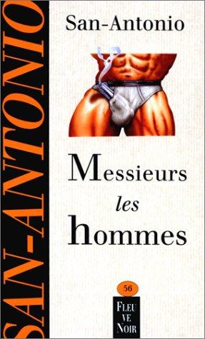 MESSIEURS LES HOMMES par SAN-ANTONIO