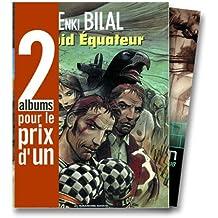 2 albums pour le prix d'1 : Froid équateur  + XXe ciel.com, tome 1 en cadeau