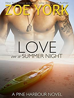 Love on a Summer Night (Pine Harbour Book 4) by [York, Zoe]