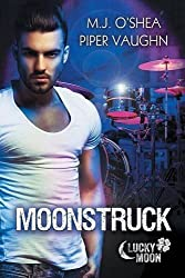Moonstruck by M.J. O'Shea (2016-02-01)