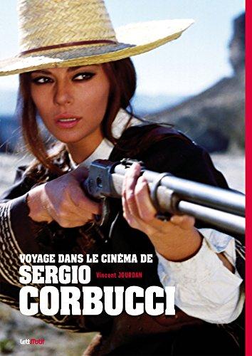 Voyage dans le cinéma de Sergio Corbucci